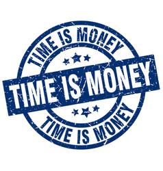 Time is money blue round grunge stamp vector