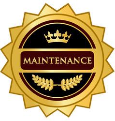 Maintenance gold label vector