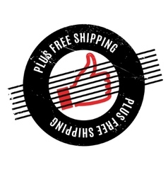 Plus free shipping rubber stamp vector