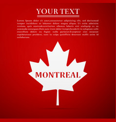 canadian maple leaf with city name montreal vector image vector image