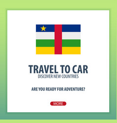 Travel to central african republic discover and vector