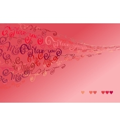 Valentines card i love you words background vector