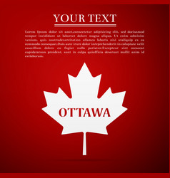 Canadian maple leaf with city name ottawa vector
