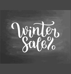 winter sale lettering on blackboard winter sale vector image vector image