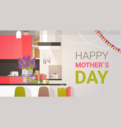 happy mother day family kitchen interior spring vector image vector image