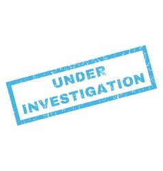 Under investigation rubber stamp vector