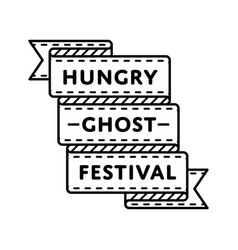 Hungry ghost festival greeting emblem vector