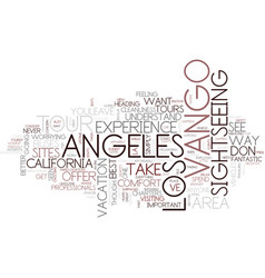 The best way to see la text background word cloud vector