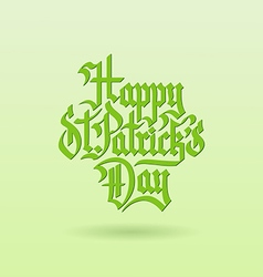 Happy stpatricks day gothik lettering light vector