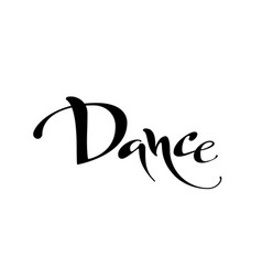 dance black and white lettring vector image