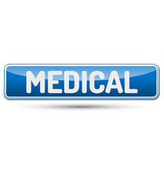 Medical - abstract beautiful button with text vector