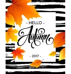 Hello Autumn The trend calligraphy Background vector image