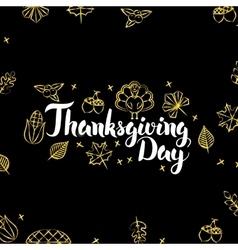 Thanksgiving day gold black postcard vector