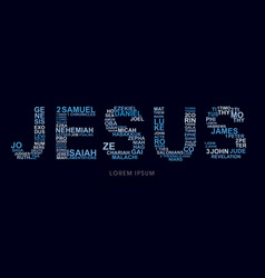 jesus with bible words genesis to revelation vector image vector image