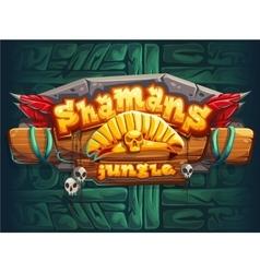 Jungle shamans GUI main window screen vector image