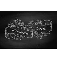 Greeting card with inscription welcome back in vector