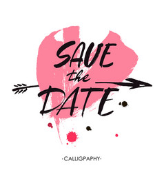 save the date hand lettering handmade vector image vector image