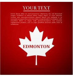 Canadian maple leaf with city name edmonton vector