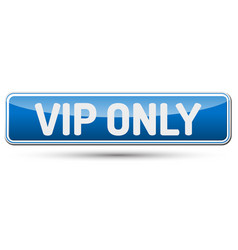 Vip only - abstract beautiful button with text vector