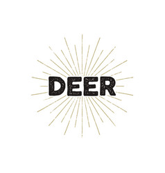 deer typography insignia text and sunbursts vector image vector image