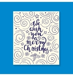 We wish you a merry Christmas - quote on patterned vector image