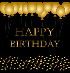 happy birthday on black gold balloon sparkles vector image