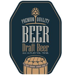 Label for beer in retro style with malt and barrel vector