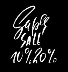 super sale handwritten lettering grunge dry brush vector image vector image