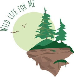 Wild Life for Me vector image vector image