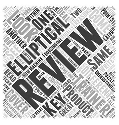 About Elliptical Trainer Reviews Word Cloud vector image