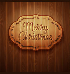 Merry Christmas frame on wooden background vector image vector image