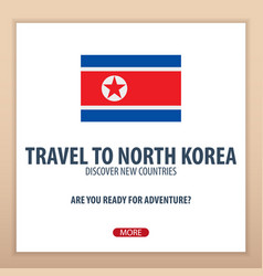 Travel to north korea discover and explore new vector