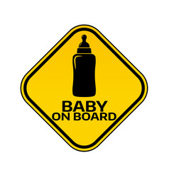 baby on board sign with child bottle silhouette in vector image vector image