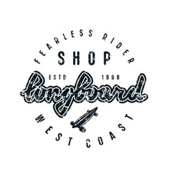 emblem with lettering for longboard shop vector image vector image