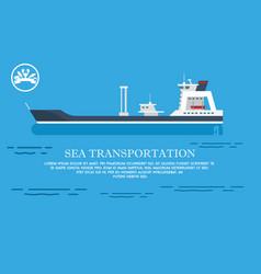 Sea transportation advert vector