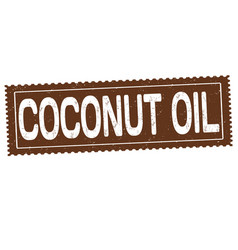 Coconut oil grunge rubber stamp vector