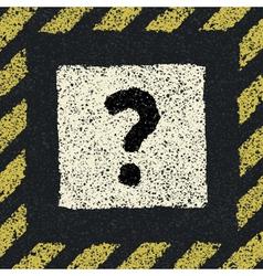 Question sign on asphalt in hazard frame EPS8 vector image vector image