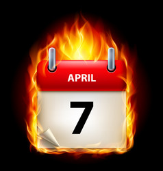 Seventh april in calendar burning icon on black vector