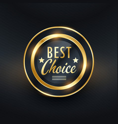 Best choice golden label design vector