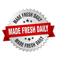 Made fresh daily 3d silver badge with red ribbon vector