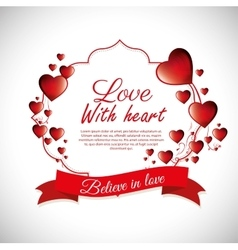 Love with heart believe in love label design vector