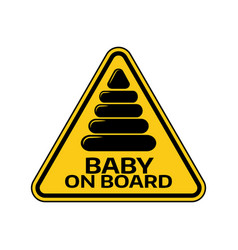 baby on board sign with child pyramid silhouette vector image vector image
