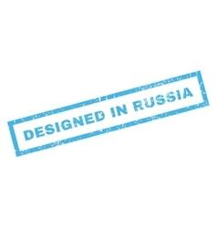 Designed in russia rubber stamp vector