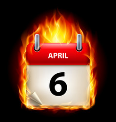sixth april in calendar burning icon on black vector image vector image