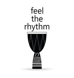 Feel the rhythm drum vector