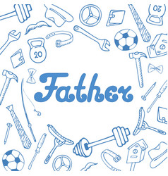 fathers day greeting card in doodle style vector image