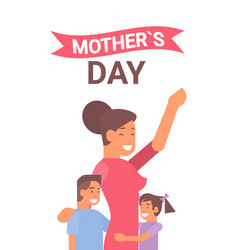 Happy mother day woman with children spring vector