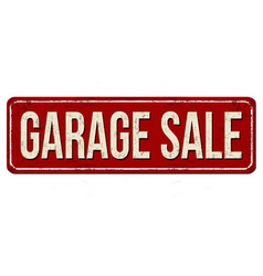 garage sale vintage rusty metal sign vector image
