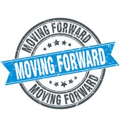 Moving forward round grunge ribbon stamp vector
