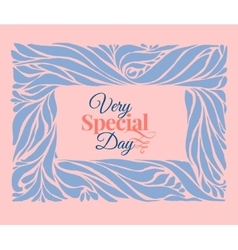 Very special day ornament frame vector